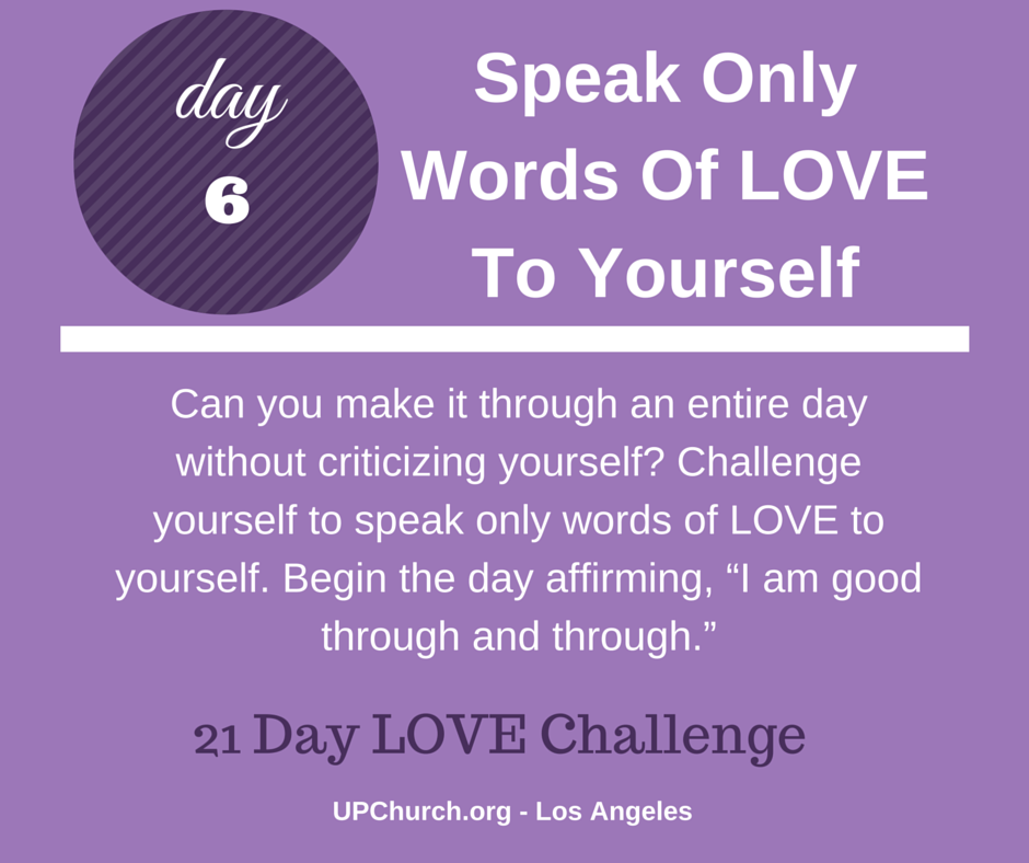DAY 6 - 21 Day Love Challenge(1)